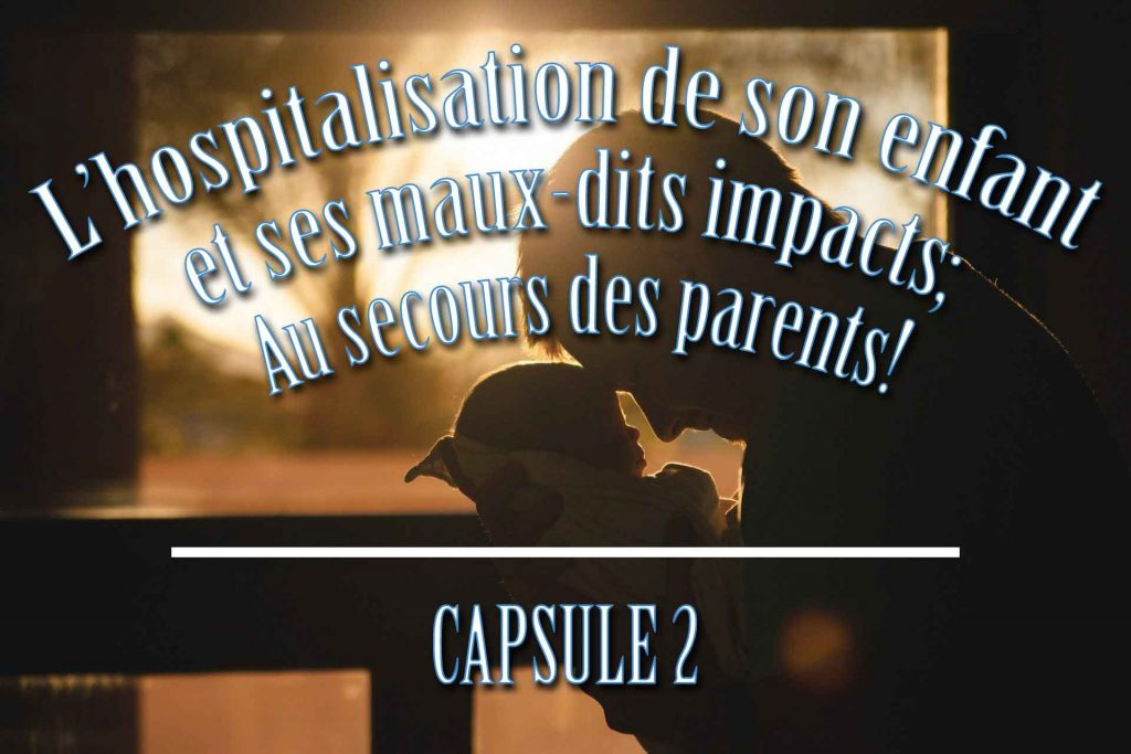 au-SECOURS-DES-PARENTS_capsule2